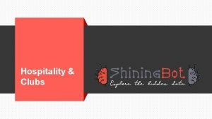 Hospitality Clubs Agenda Challenges in Hospitality Clubs Shining