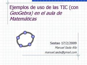 Ejemplos de uso de las TIC con Geo