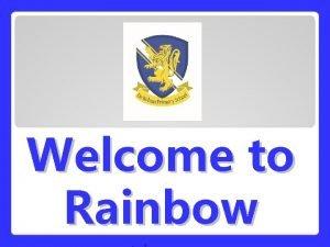 Welcome to Rainbow Rainbow Class Teacher Mr Kai