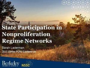 State Participation in Nonproliferation Regime Networks Sarah Laderman