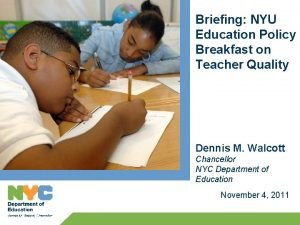 Briefing NYU Education Policy Breakfast on Teacher Quality