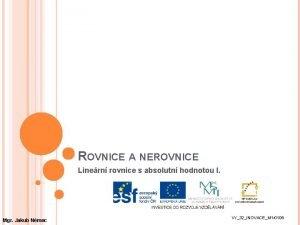 ROVNICE A NEROVNICE Linern rovnice s absolutn hodnotou