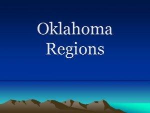 Oklahoma Regions Eastern Oklahoma Ozark Plateau This region