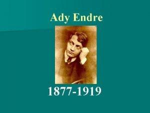 Ady Endre 1877 1919 1877 november 22 n