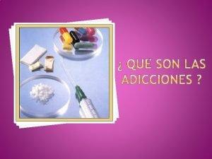 La adiccin farmacodependencia o drogadiccin es un estado
