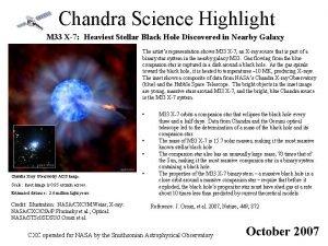 Chandra Science Highlight M 33 X7 Heaviest Stellar