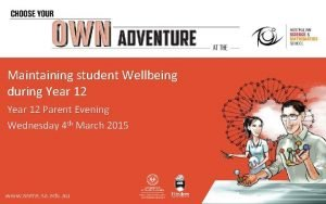 Maintaining student Wellbeing during Year 12 Parent Evening