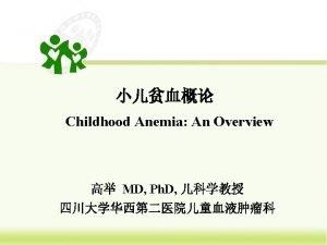 Major Items hematopoiesis hematological features in children childhood