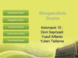 Kompetensi Dasar Pengertian Drama Jenisjenis Drama Unsurunsur Drama