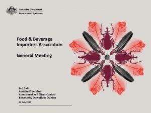 Food Beverage Importers Association General Meeting Lee Cale