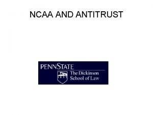 NCAA AND ANTITRUST NCAA v Okla Regents THE
