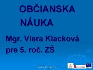 OBIANSKA NUKA Mgr Viera Klackov pre 5 ro