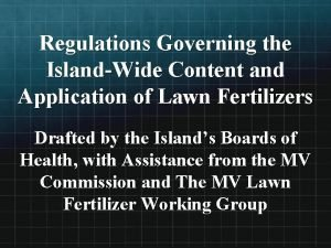 Regulations Governing the IslandWide Content and Application of