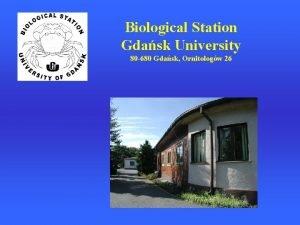 Biological Station Gdask University 80 680 Gdask Ornitologw