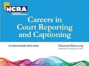 Customizable text area 2020 National Court Reporters Association