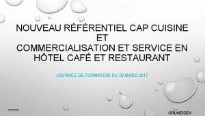 NOUVEAU RFRENTIEL CAP CUISINE ET COMMERCIALISATION ET SERVICE