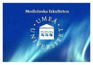 Medicinska fakulteten Regleringsbrevet Regleringsbrev r ett regeringsbeslut som