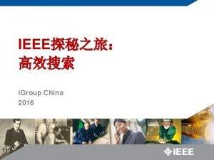 IEEE i Group China 2016 IEEE American Institute