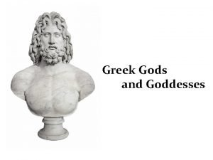 Greek Gods and Goddesses Lets learn about Greek