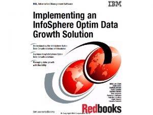 Copyright IBM Corporation 2012 Optim Performance Relational Database