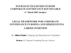 FOURTH SUTH EASTERN EUROPE CORPORATE GOVERNANCE ROUNDTABLE 6