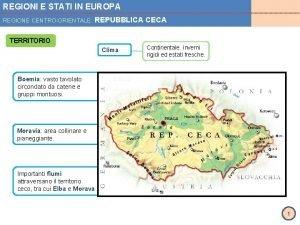 REGIONI E STATI IN EUROPA REGIONE CENTROORIENTALE REPUBBLICA