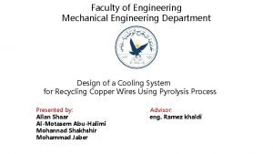 Faculty of Engineering Mechanical Engineering Department Design of
