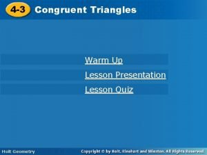 Triangles 4 3 Congruent Triangles Warm Up Lesson