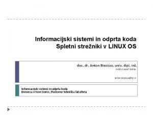 Informacijski sistemi in odprta koda Spletni streniki v