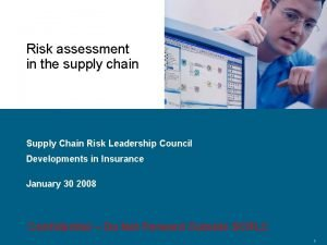 Risk assessment in the supply chain Supply Chain