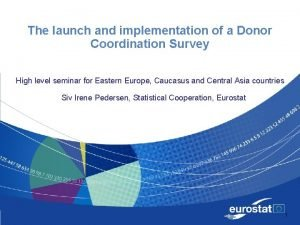 The launch and implementation of a Donor Coordination
