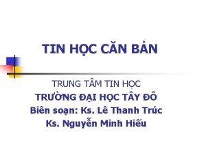 TIN HC CN BN TRUNG T M TIN