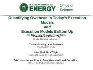 Quantifying Overhead in Todays Execution Models and Execution