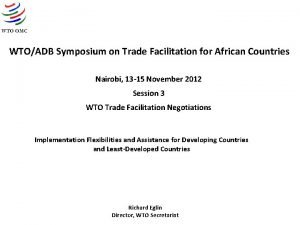 WTOADB Symposium on Trade Facilitation for African Countries