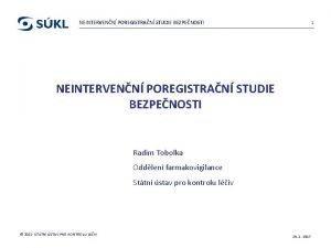 NEINTERVENN POREGISTRAN STUDIE BEZPENOSTI 1 NEINTERVENN POREGISTRAN STUDIE