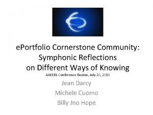 e Portfolio Cornerstone Community Symphonic Reflections on Different