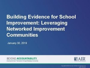 Building Evidence for School Improvement Leveraging Networked Improvement