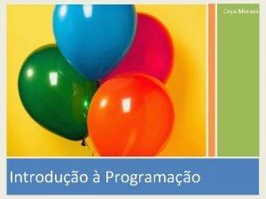 Cea Moraes Introduo Programao 392021 Contedo Algoritmos Representao