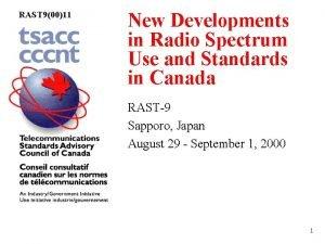 RAST 90011 New Developments in Radio Spectrum Use