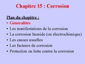Chapitre 15 Corrosion Plan du chapitre Gnralits Les