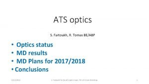 ATS optics S Fartoukh R Tomas BEABP Optics