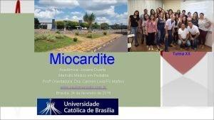 Miocardite Acadmica Josiane Duarte Internato Mdico em Pediatria