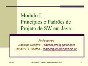 Mdulo I Princpios e Padres de Projeto de