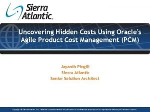 Uncovering Hidden Costs Using Oracles Agile Product Cost