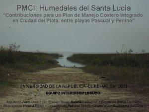 PMCI Humedales del Santa Luca Contribuciones para un