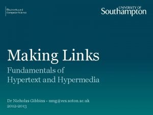 Making Links Fundamentals of Hypertext and Hypermedia Dr
