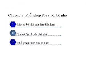 Chng 8 Phi ghp 8088 vi b nh