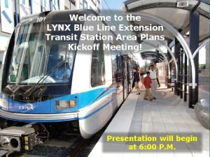 Welcome to the LYNX Blue Line Extension Transit