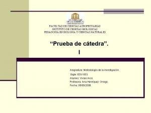 FACULTAD DE CIENCIAS AGROPECUARIAS INSTITUTO DE CIENCIAS BIOLOGICAS
