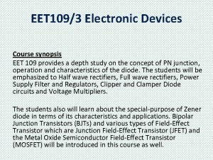EET 1093 Electronic Devices Course synopsis EET 109